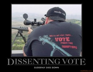 dissenting-vote-suddenly-dies-down-sniper-election-from-the-demotivational-poster-1273925293