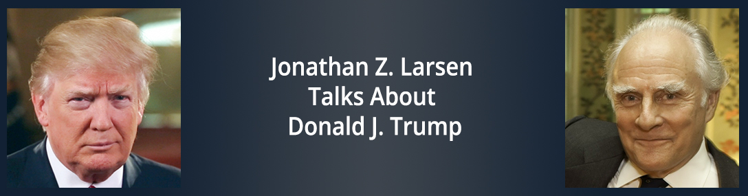 Donald Trump and Jonathan Larsen