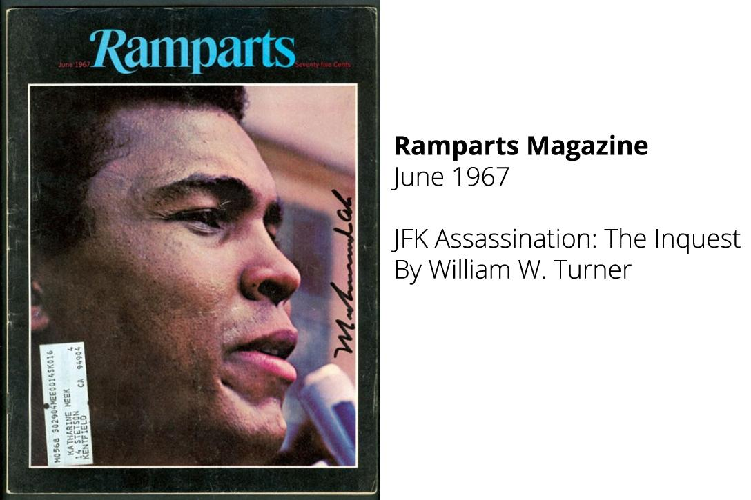 "The cover of Ramparts, June 1967. This issue contained an article by William W. Turner titled """"JFK Assassination: The Inquest"". Photo credit: Newmanology"