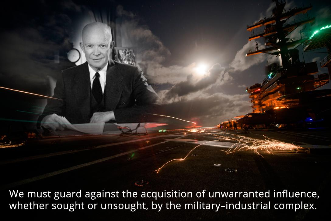 He Told You So: President Eisenhower's Military-Industrial Complex Speech