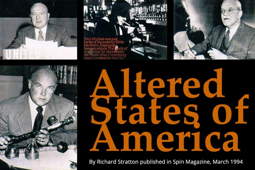 Altered States, Harry Anslinger, Ike Feldman, Allen Dulles, George White.