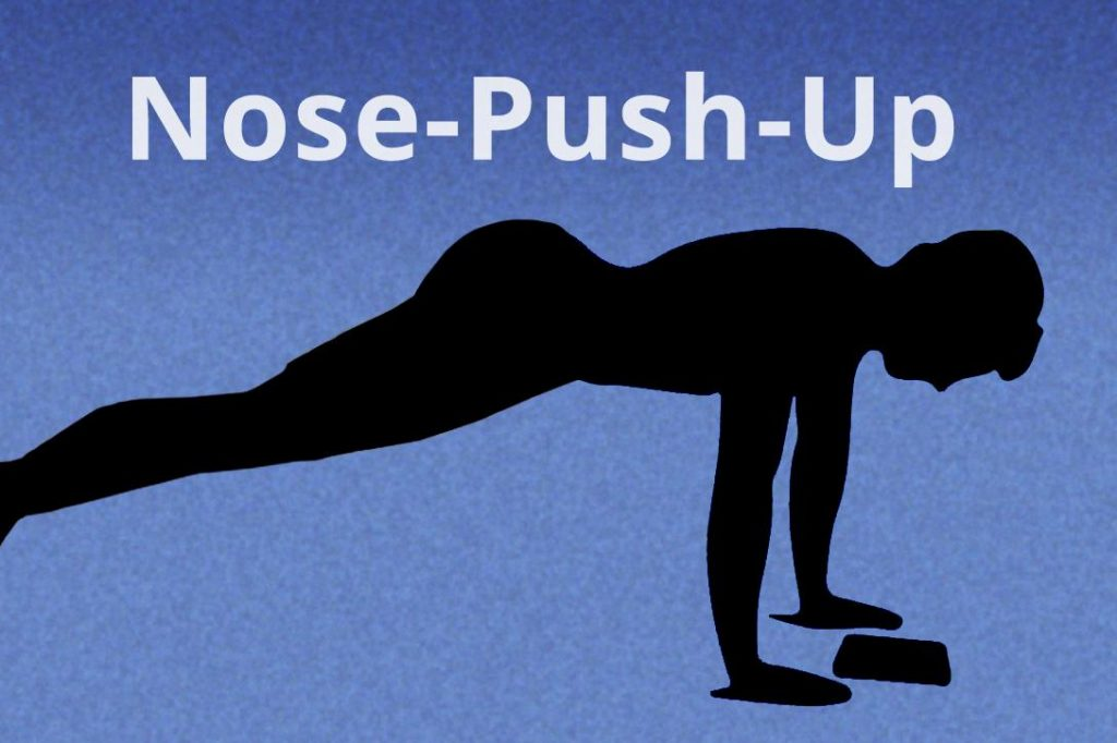 Nose-Push-Up