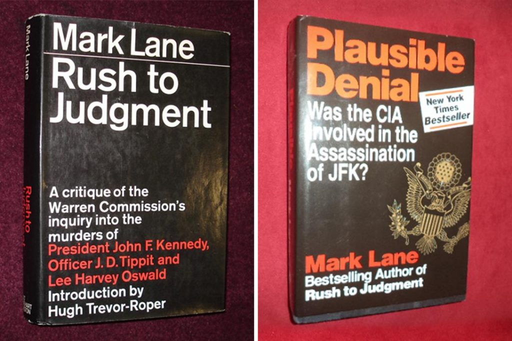 Rush to Judgment published by Holt, Rinehart and Winston and Plausible Denial published by Thunder's Mouth Press Photo credit: Bookmine