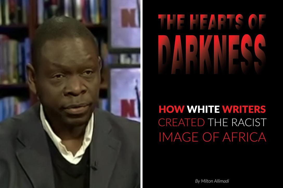 Milton Allimadi, The Hearts of Darkness