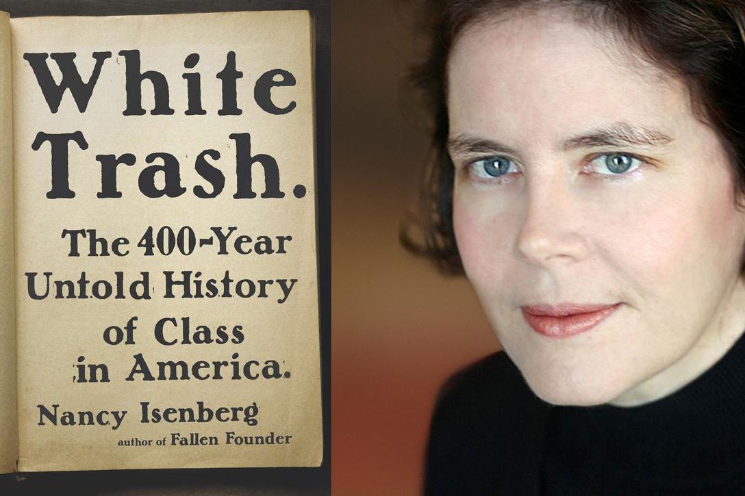 White Trash by Nancy Isenberg. Photo credit: Penguin and Mindy Stricke / Penguin
