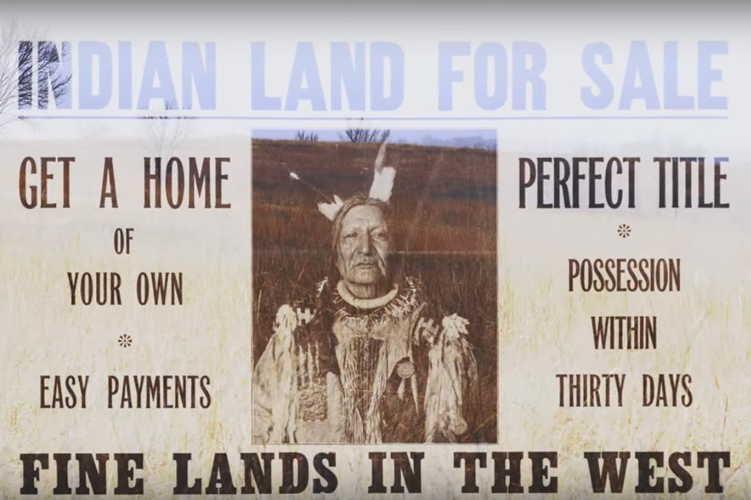 "Poster offering ""Indian land"" for sale. Photo credit: National Museum of the American Indian / YouTube"