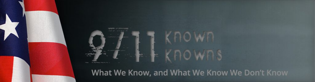 9/11 Known Knowns