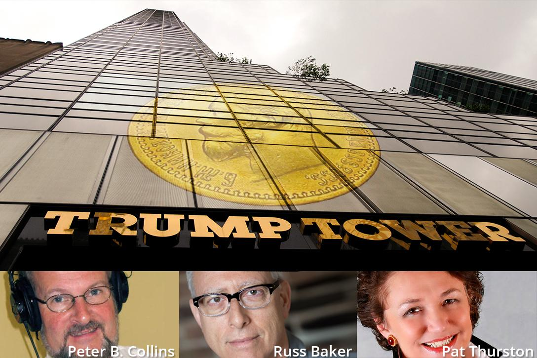Peter B. Collins, Russ Baker, Pat Thurston, Donald Trump