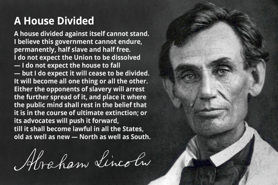 Abraham Lincoln, House Divided Speech