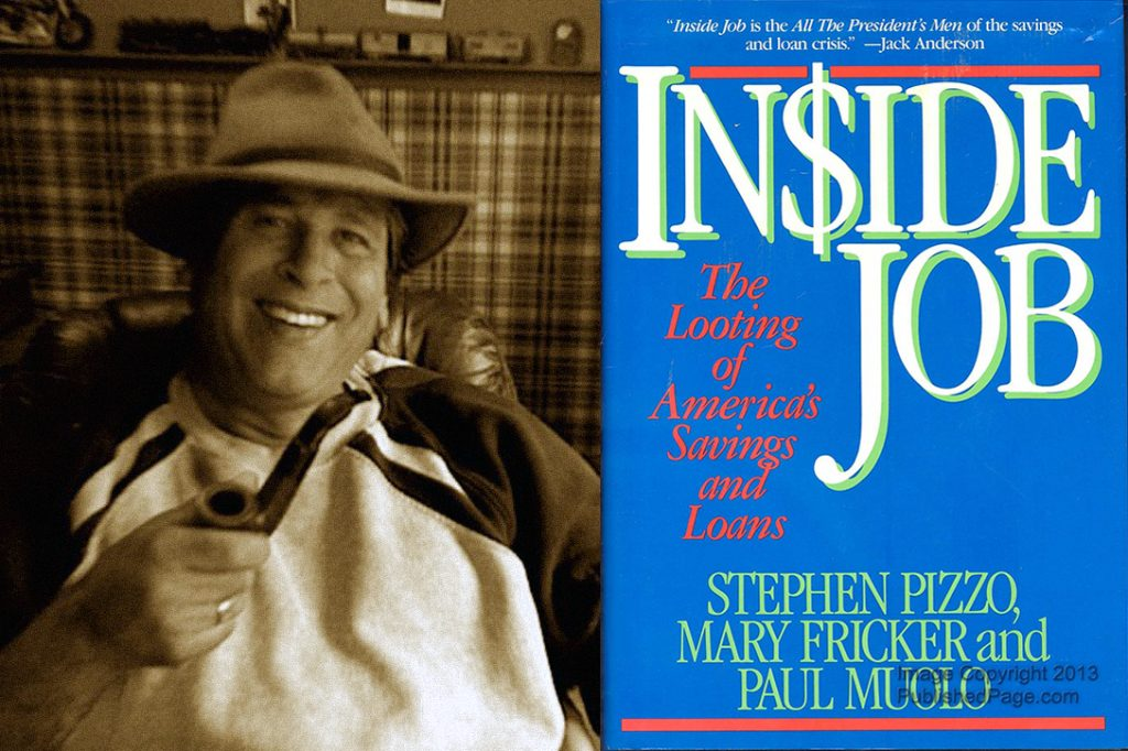Stephen Pizzo, Inside, Job