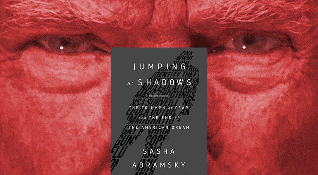 Jumping at Shadows, President Trump
