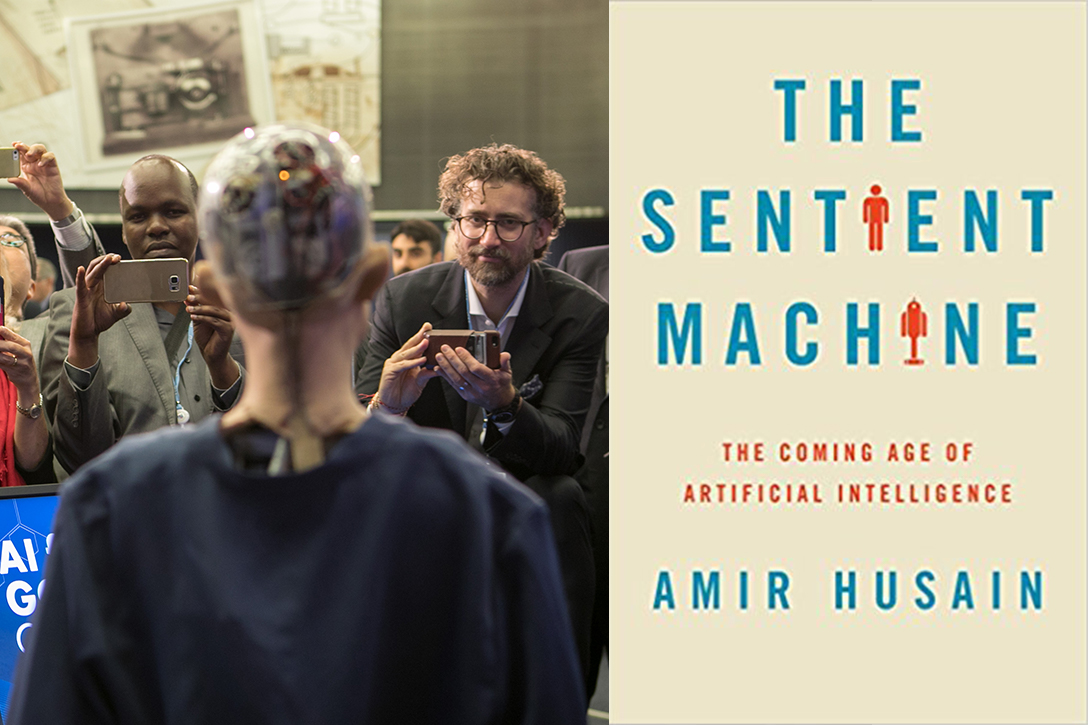 The Sentient Machine: The Coming Age of Artificial Intelligence, Amir Husain, AI, Artificial Intelligence, Sophia the Robot
