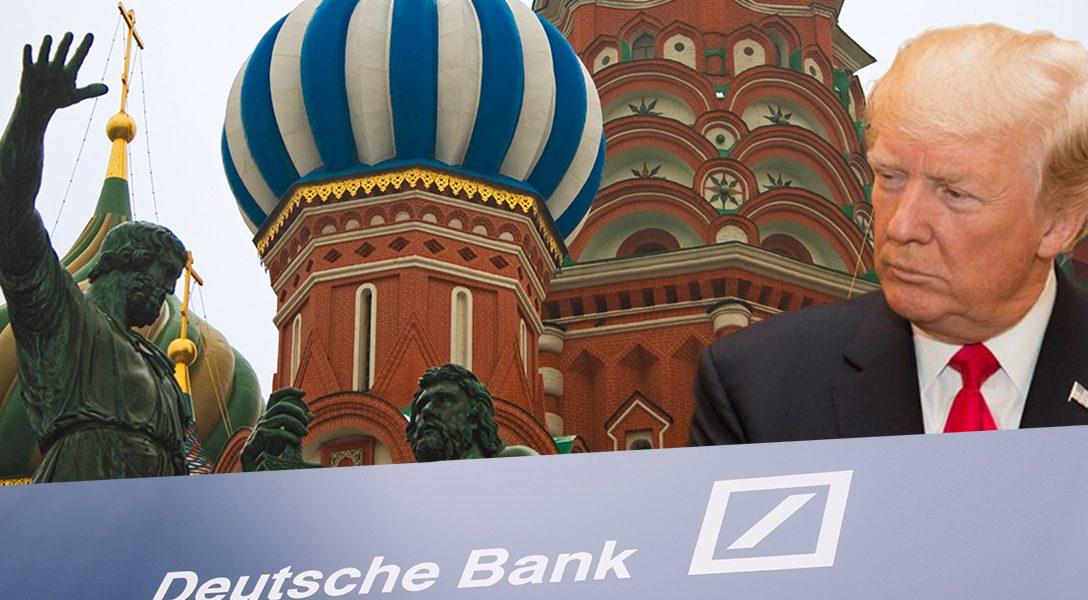 Donald Trump, Deutsche Bank, Moscow