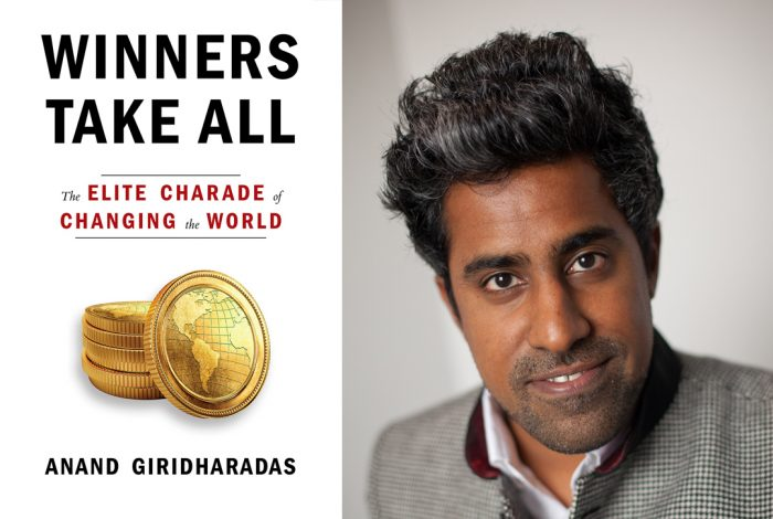 Winners Take All, Anand Giridharadas