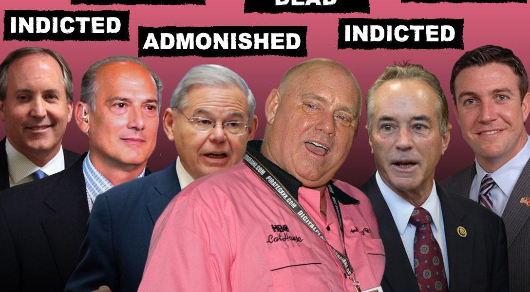 Ken Paxton, Tom Marino, Bob Menendez, Dennis Hof, Chris Collins, Duncan Hunter