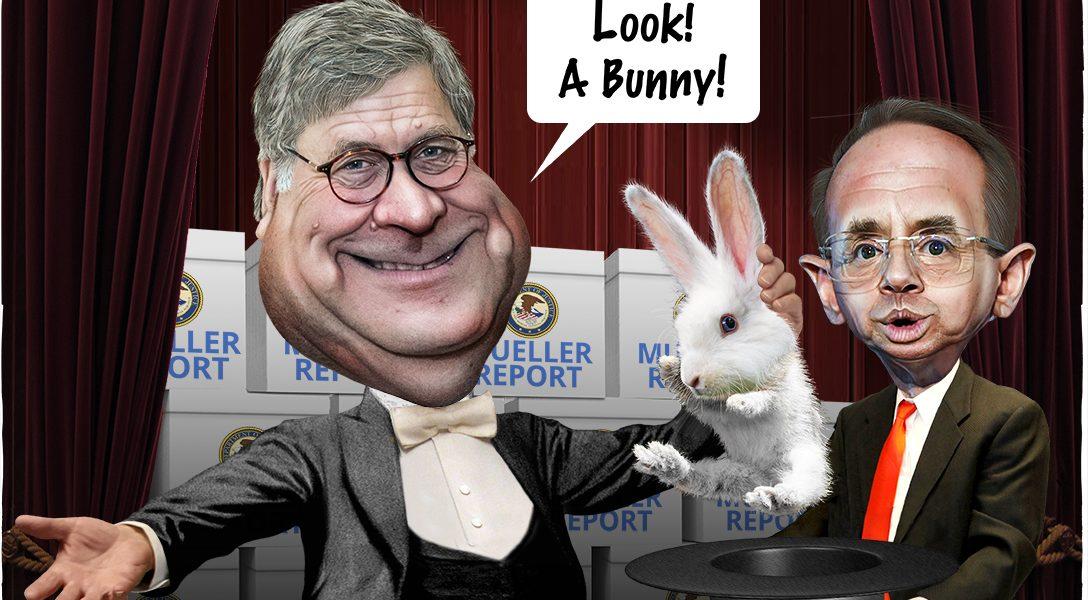 William Barr, Rod Rosenstein, Mueller Report