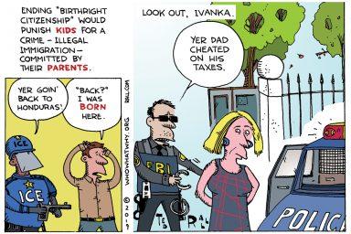 Ted Rall, cartoon, birthright citizenship, Ivanka Trump