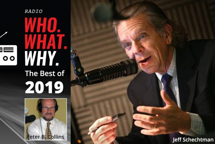 Jeff Schechtman, host, Peter B. Collins, WhoWhatWhy, Podcast