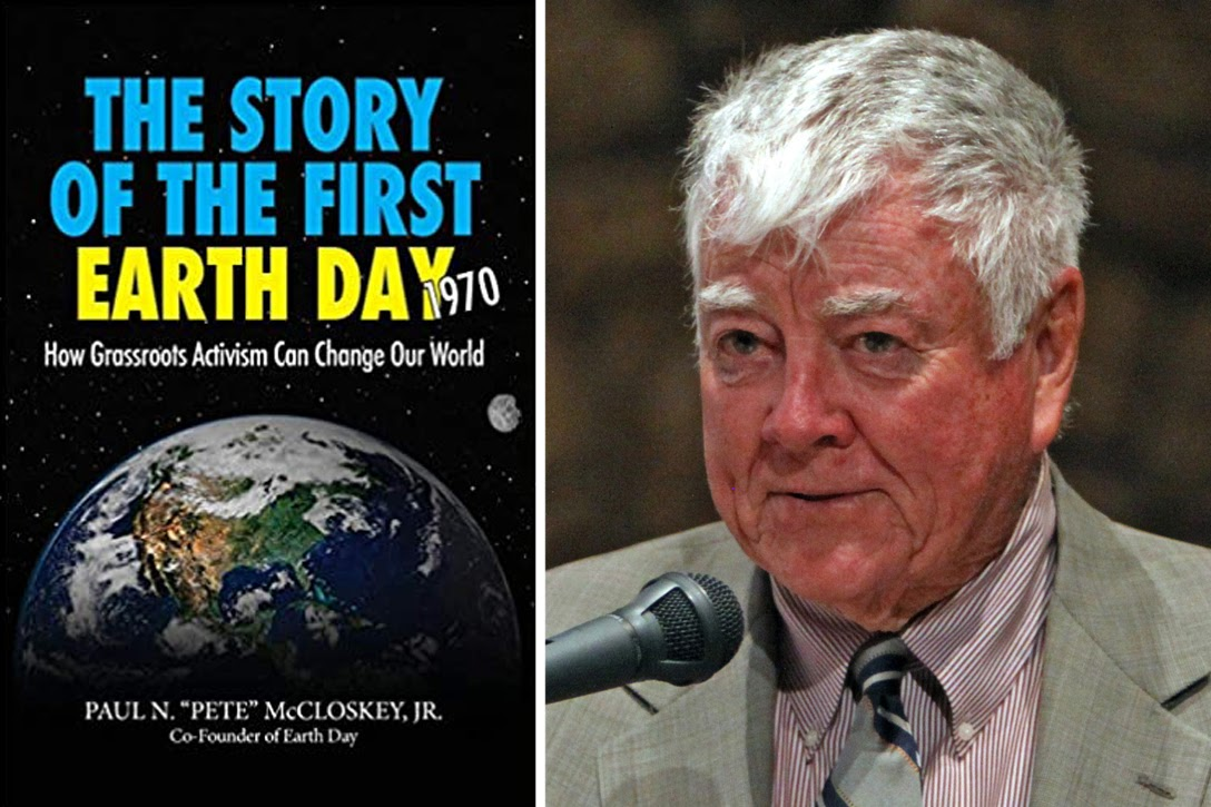 The Story Of The First Earth Day Peter McCloskey