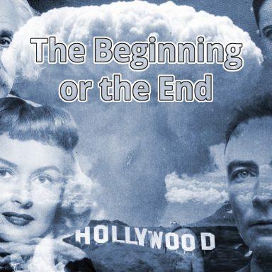 Hollywood, Washington, and the Bomb