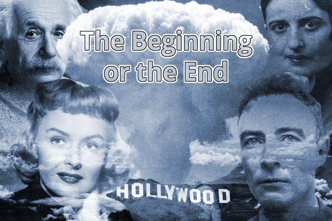 Albert Einstein, Donna Reed, Ayn Rand, J Robert Oppenheimer, Hollywood, Hiroshima