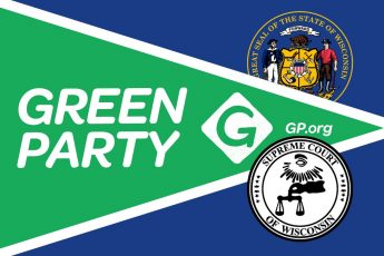 Wisconsin Supreme Court, Green Party