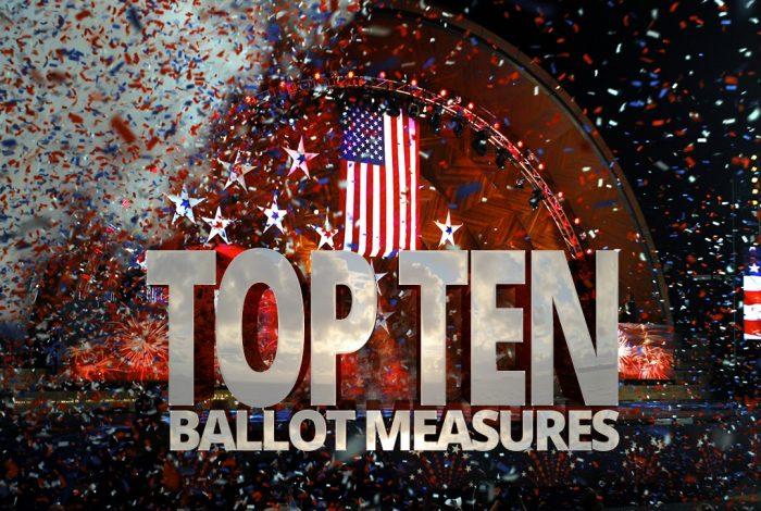 Top 10, ballot measures