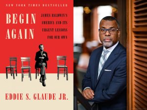 Begin Again, Eddie Glaude