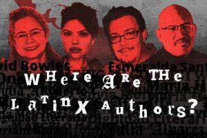 LatinX, Esmeralda Santiago, Myriam Gurba, David Bowles, Roberto Lovato, bookstores, latin authors, LatinX writers, bookshelves, publisher, publishing, latin america, Dignidad Literia