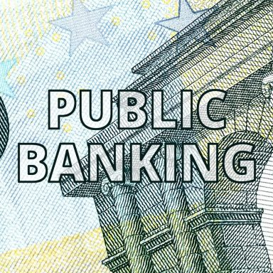 San Francisco May Usher in a New Era of Public Banking