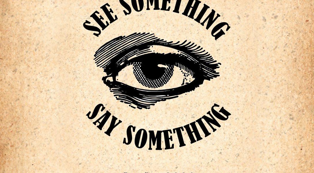 See Something Say Something, SeeSay2020