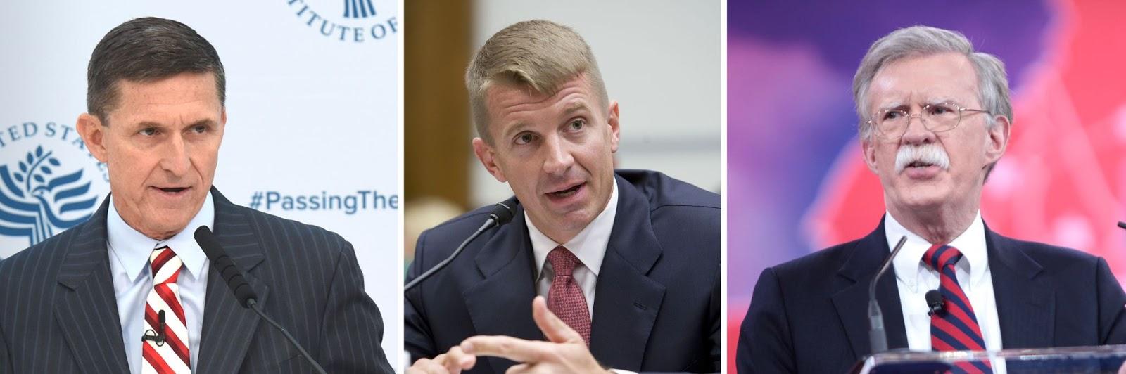 Michael Flynn, Erik Prince, John Bolton
