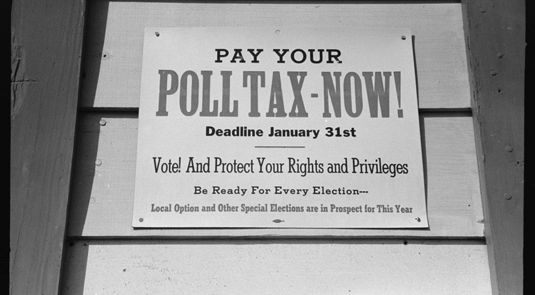 PAY YOUR POLL TAX - NOW!